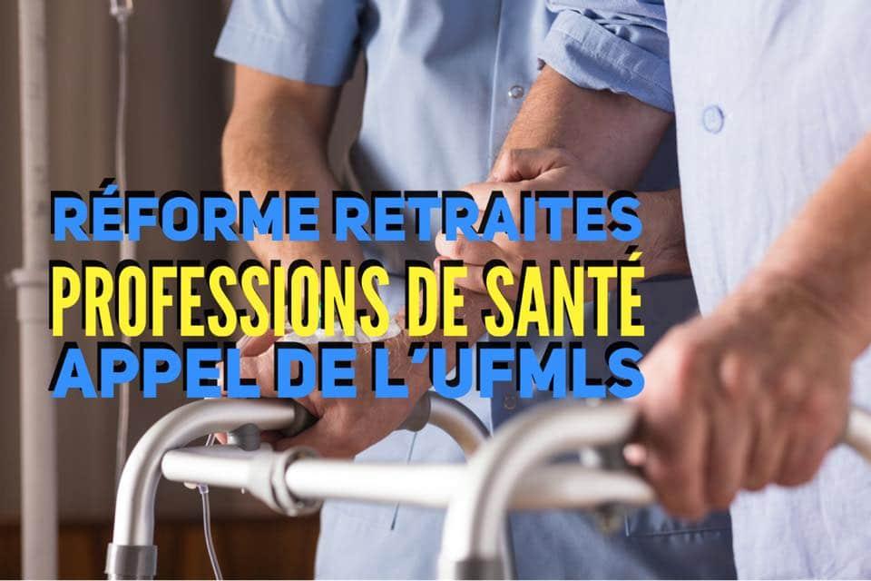 Réforme des retraites : UFML-S appelle au maintien des régimes complémentaires.