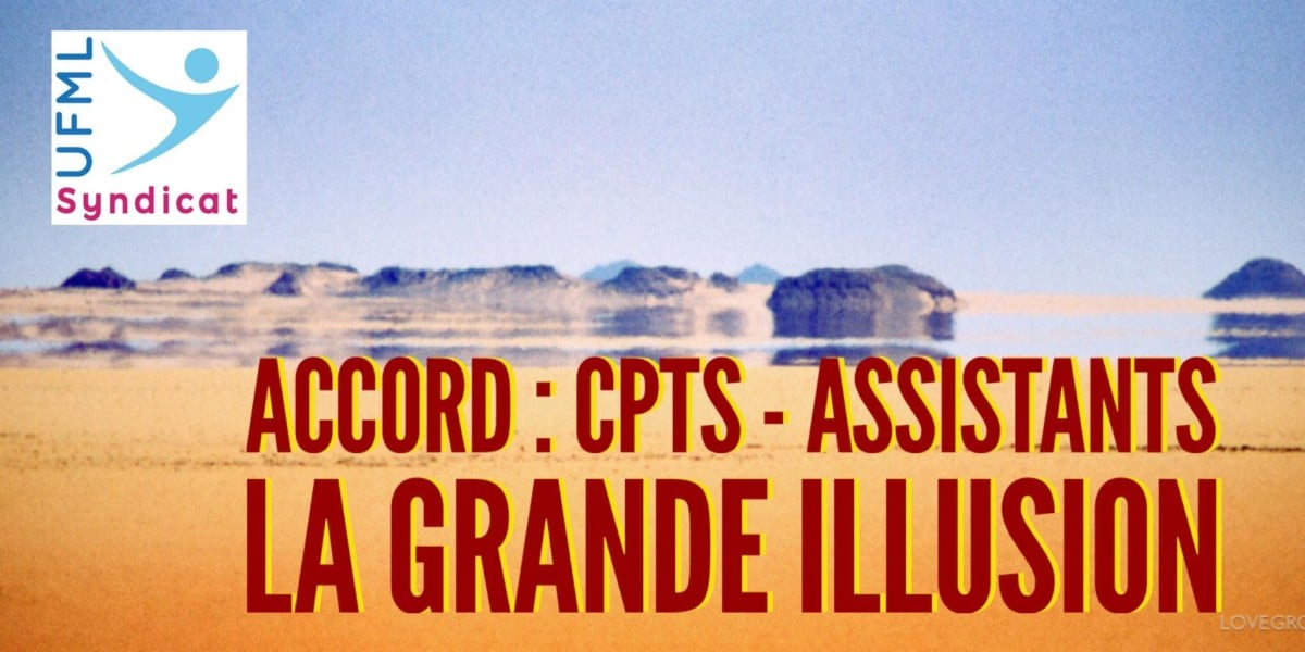 CPTS - Assistants La grande illusion