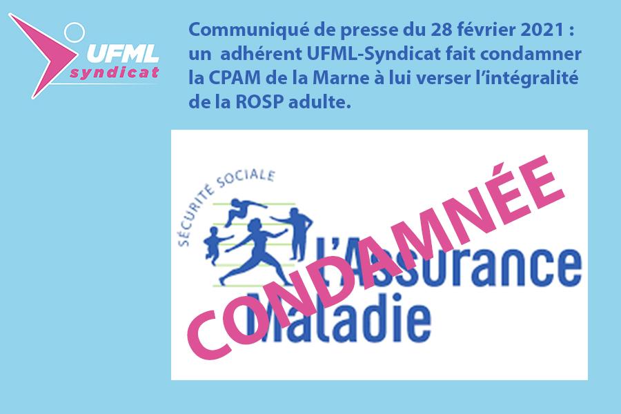 Rémunération sur Objectifs de Santé Publique, un adhérent UFML-Syndicat fait condamner la CPAM de la Marne à lui verser l'intégralité de la ROSP adulte.